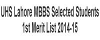 1st Merit List MBBS 2014-15 University Of Health Sciences Lahore