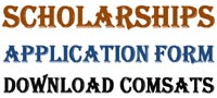 Scholarships Application Form Download For COMSATS Islamabad Attock Campus