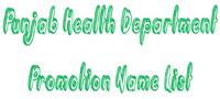 Punjab Health Department Promotion Name List BS18 Download