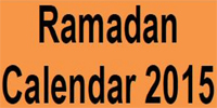 Ramadan 2015 Timings, Schedule, Sehr-o-Iftaar Timetable